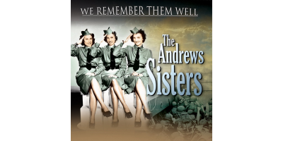 We Remember Them Well: Andrews Sisters