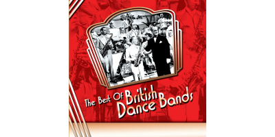 The Best of British Dance Bands CD