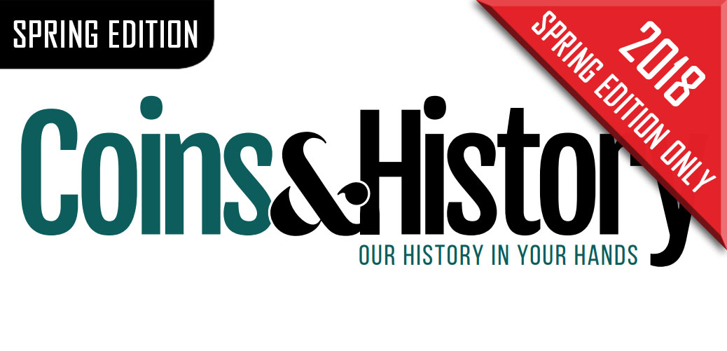 Coins & History Magazine Spring Edition