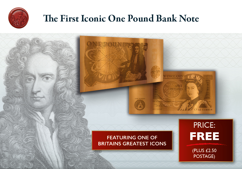 Own the Sir Isaac Newton £1 Copper Bank Note Free - as a gift to you
