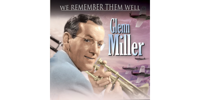 We Remember Them Well: Glenn Miller CD