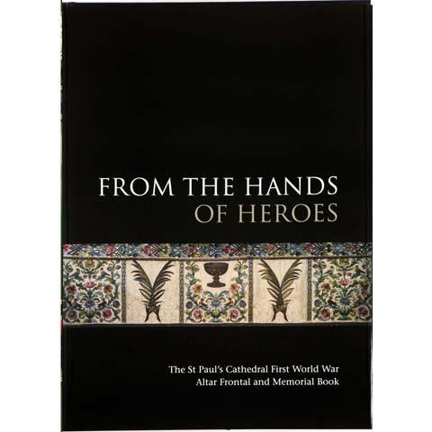 From the Hands of Heroes Book