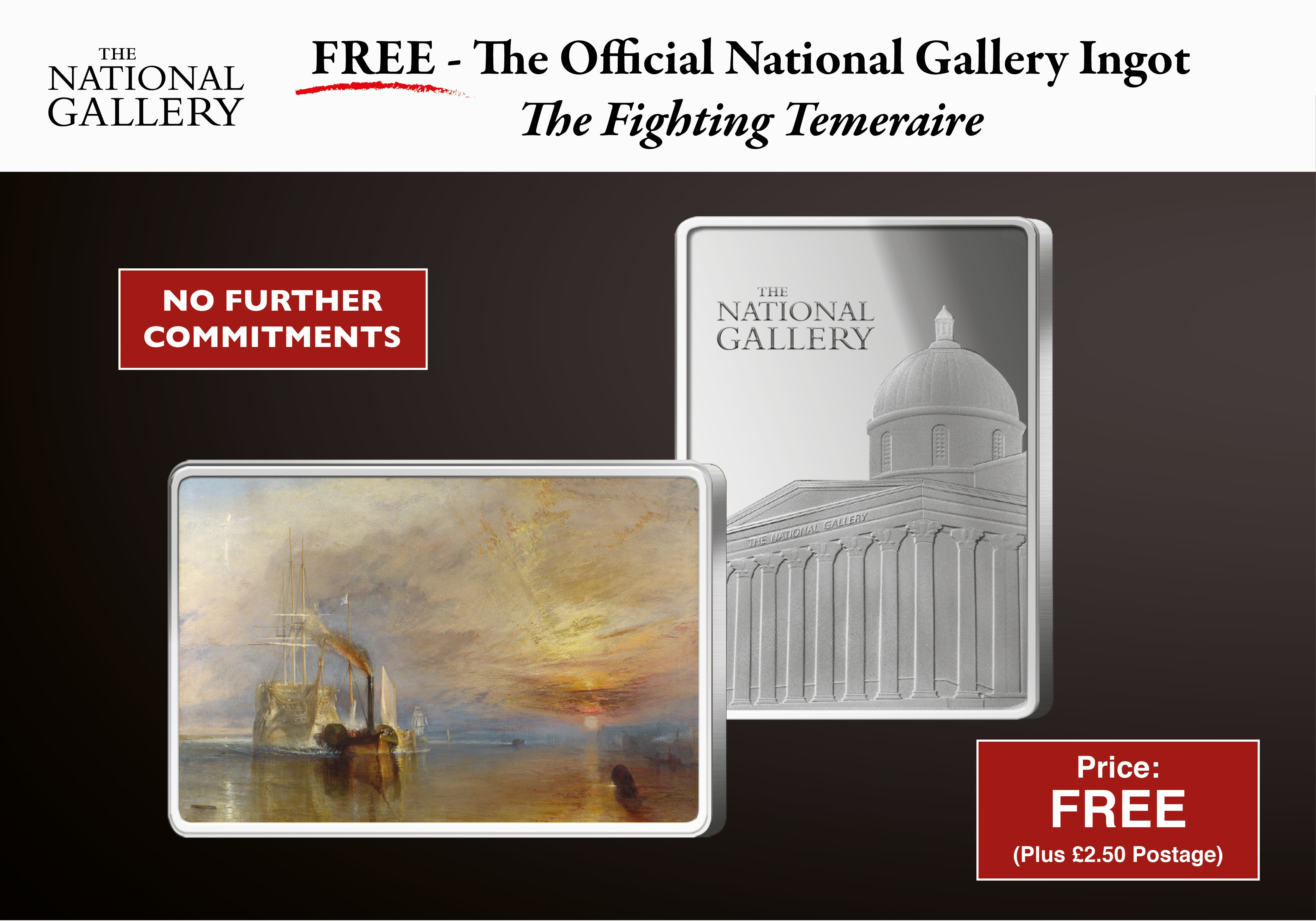 "Own the Official National Gallery ""The Fighting Temeraire"" Ingot - FREE for you"