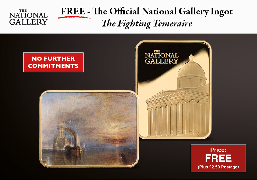 """Own the Official National Gallery """"The Fighting Temeraire"""" Ingot - FREE for you"""