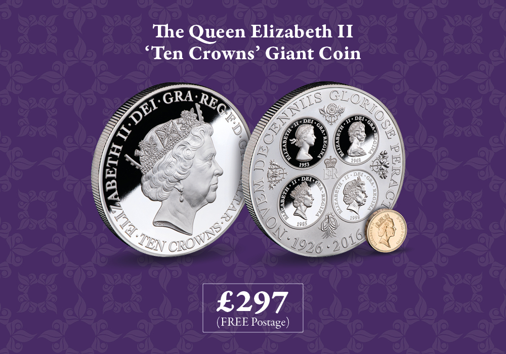 Queen Elizabeth II 'Ten Crowns' Giant Coin