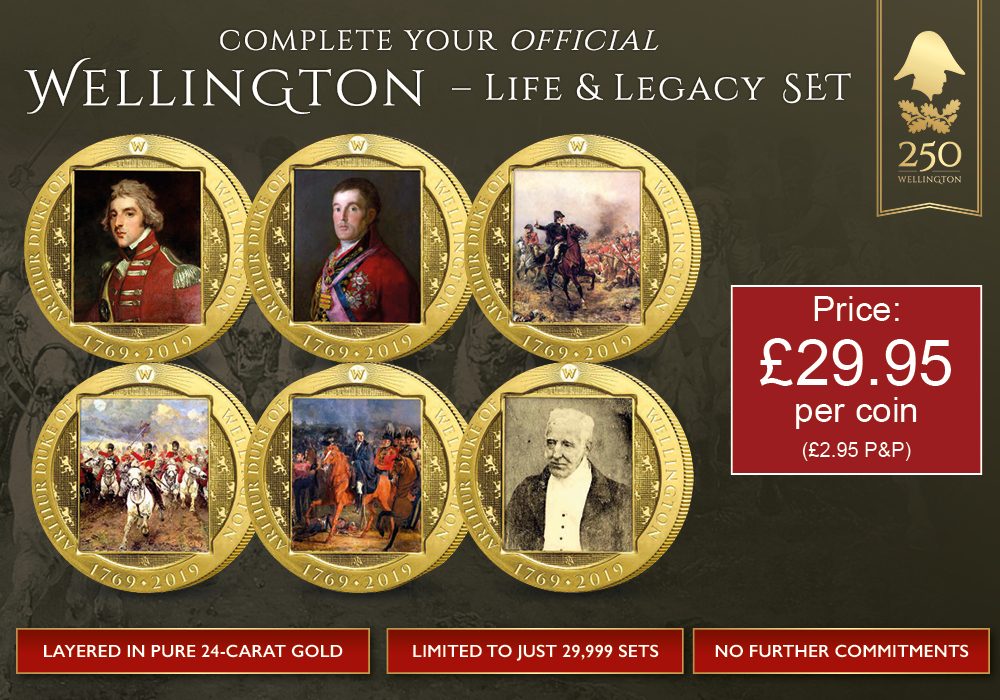 Wellington Life and Legacy Collection - Complete your set
